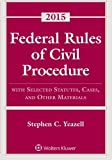 Federal Rules of Civil Procedure 2015th Edition