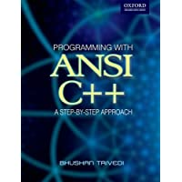 Programming with ANSI C++: A Step-by-step Approach (Oxford Higher Education)