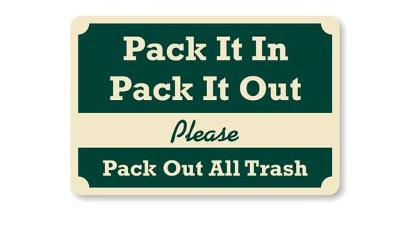 Pack It en pack it out, por favor apagar todos los basura Sign, 18 ...
