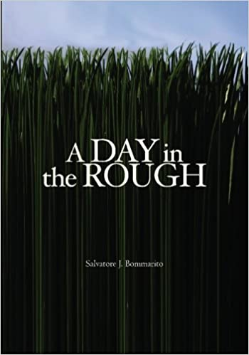 A day in the rough salvatore j bommarito 9781419608834 amazon flip to back flip to front listen playing fandeluxe Choice Image