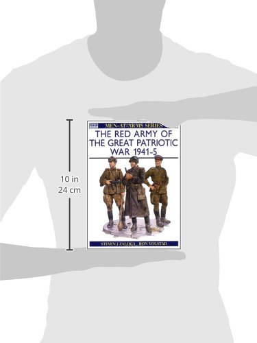 The Red Army of the Great Patriotic War 1941-45: 216 Men-at ...
