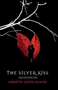 Silver Kiss Annette Curtis Klause ebook product image