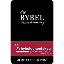 DIE BYBEL: Afrikaans 1933/1953-vertaling (Afrikaans Edition)