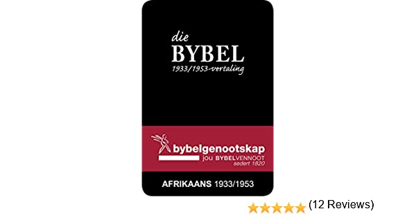 Die bybel afrikaans 19331953 vertaling afrikaans edition die bybel afrikaans 19331953 vertaling afrikaans edition kindle edition by bible society of south africa religion spirituality kindle ebooks fandeluxe Choice Image