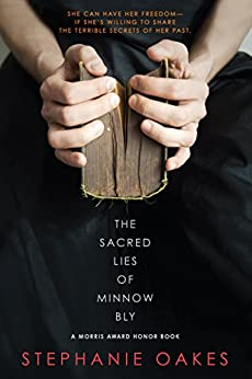 The Sacred Lies of Minnow Bly by [Oakes, Stephanie]