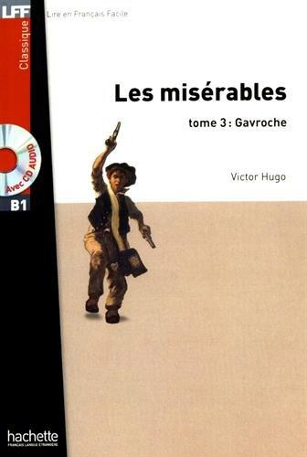Les Misérables, tome 3: Gavroche