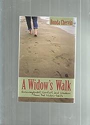 A Widow's Walk: Encouragement, Comfort, and Wisdom from the Widow-Saints