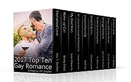 2017 Top Ten Gay Romance by [Snyder, J.M., Graham, Casper, Bethke, Kris T., Black, Becky, Walker, J.D., Reed, Rick R., Lane, Shawn, Merrow, JL, Pinkham, Jessie, Iris, Nell]
