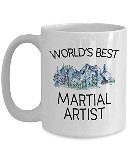 Martial Artist Mug - Funny World's Best Gift Coffee Tea Cup - Arts Christmas Birthday Gag Women Men 11 oz or Large 15 oz Whizk M3B1721