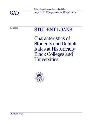 Search : HEHS-98-90 Student Loans: Characteristics of Students and Default Rates at Historically Black Colleges and Universities