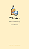 Whiskey: A Global History (Edible)