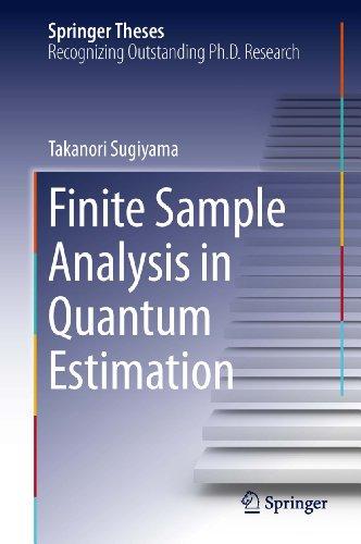 Download Finite Sample Analysis in Quantum Estimation (Springer Theses) Pdf
