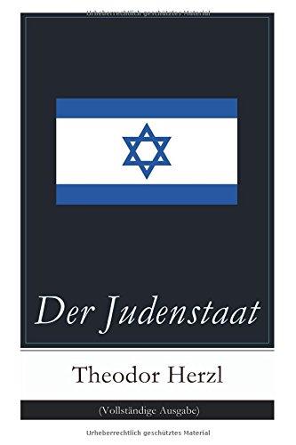 Der Judenstaat (Vollstandige Ausgabe)  [Herzl, Theodor] (Tapa Blanda)
