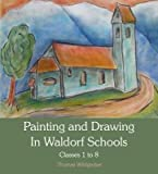 By Thomas Wildgruber - Painting and Drawing in Waldorf Schools: Classes 1-8 (8.2.2012)