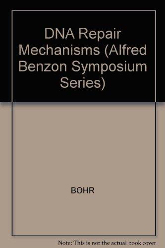 DNA Repair Mechanisms (Alfred Benzon Symposium Series)