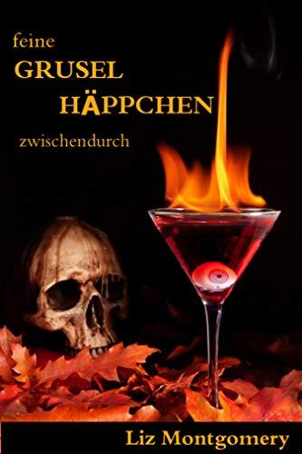 Feine Grusel Häppchen zwischendurch (German Edition) -