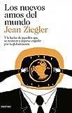 Los nuevos amos del mundo: Y la lucha de aquellos que se resisten a dejarse engullir por la globalización (Imago Mundi)