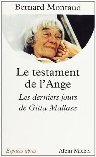 Le Testament de lange : Les derniers jours de Gitta Mallasz