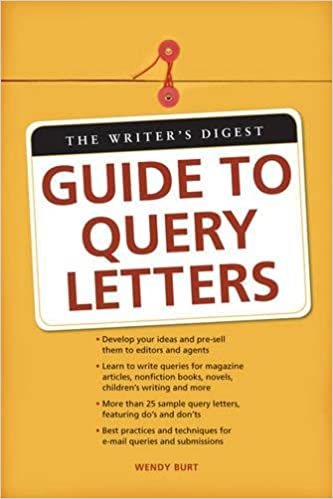 The writers digest guide to query letters wendy burt thomas the writers digest guide to query letters unknown edition edition spiritdancerdesigns Choice Image