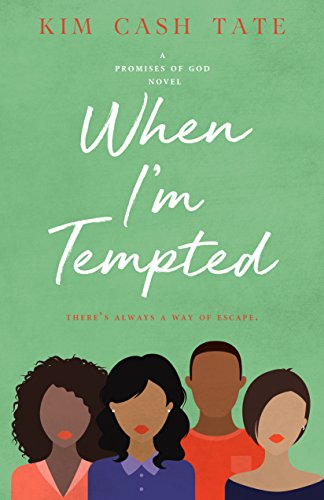 Search : When I'm Tempted (A Promises of God Novel Book 3)