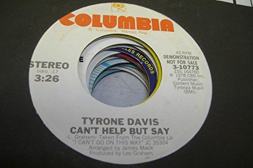 TYRONE DAVIS 45 RPM Can't Help But Say / - Tyrone Mall