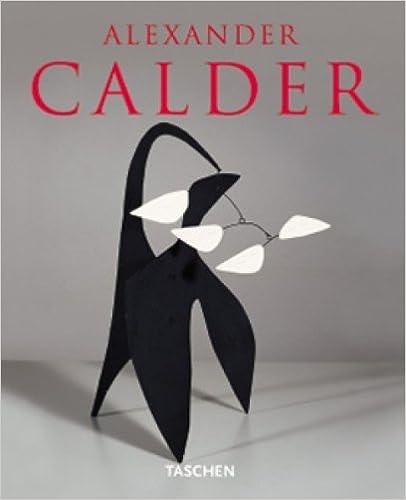 Alexander Calder by Jacob Baal-Teshuva (2013-08-02)