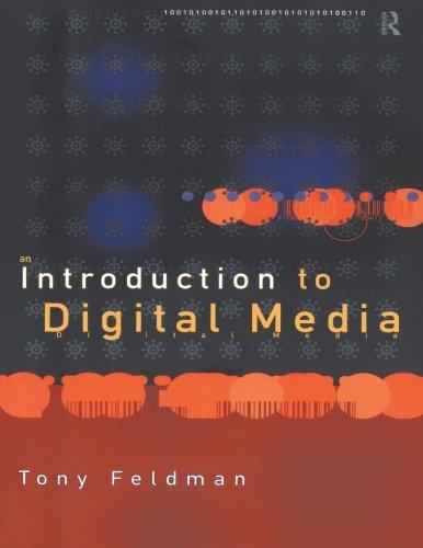 An Introduction to Digital Media (Blueprint) - Tony Feldman