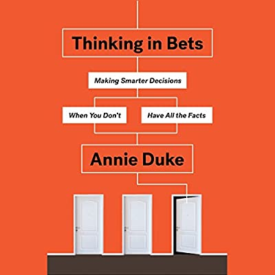 by Annie Duke (Author, Narrator), Penguin Audio (Publisher) (26)  Buy new: $24.50$20.95