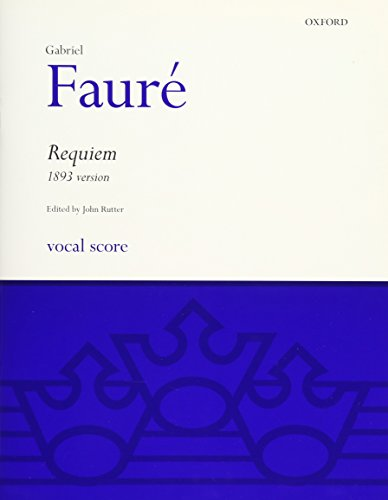 (Requiem (1893 Version): Vocal Score (Oxford choral music))