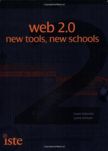 Web 2.0: New Tools, New Schools