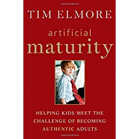 Learn more about the book, Artificial Maturity: Helping Kids Meet the Challenge of Becoming Authentic Adults