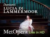 Lucia di Lammermoor [HD]