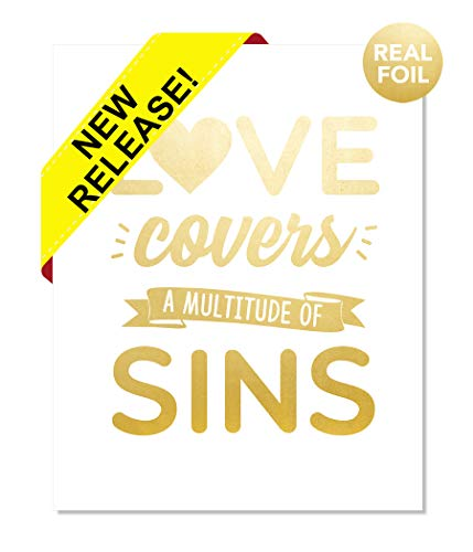 The Proverbs Store Love Covers a Multitude of Sins Gold Foil Print Jesus Christ Jehovah Art Devotional Dorm Office Christian Religious Biblical Verse Handmade Home Office Wall Art (8x10) (Love Covers A Multitude Of Sins Proverbs)