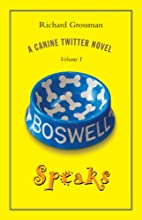 Boswell Speaks: Volume 1