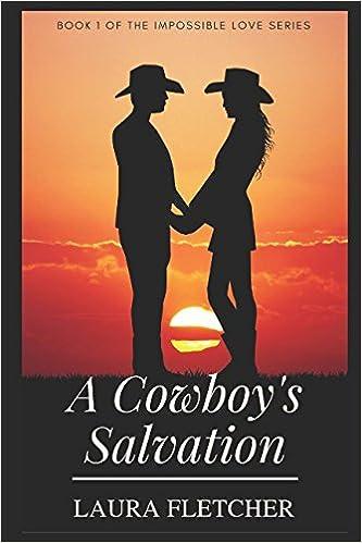 Amazon Fr A Cowboy S Salvation Laura Fletcher Livres