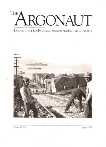 The Argonaut, Journal of the San Francisco Museum and Historical Society (Feature articles: Kathleen Norris; Omnibuses; the early years of the San Francisco Architectural Club; the Monacco Family)