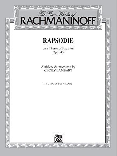 (Rhapsody, Op. 43, on a Theme by Paganini (Abridged Arrangement): Advanced Piano Duo (2 Pianos, 4)