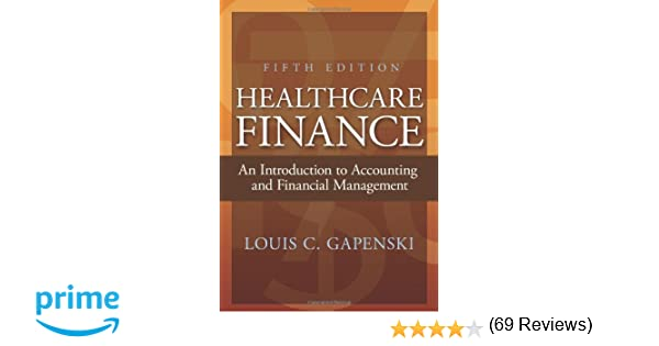 Healthcare finance an introduction to accounting and financial healthcare finance an introduction to accounting and financial management fifth edition 8601411116629 medicine health science books amazon fandeluxe Images