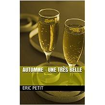 Automne - une très belle (French Edition)