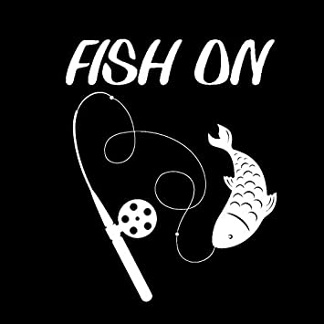 Fish On  For Auto Car//Bumper//Window Vinyl Decal Sticker Decals DIY Decor CT171