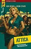 Attica: Hinter Gittern... und gefährlich