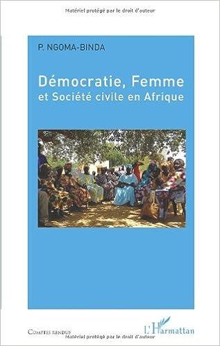 Livres gratuits en ligne Démocratie, Femme et Société civile en Afrique pdf ebook