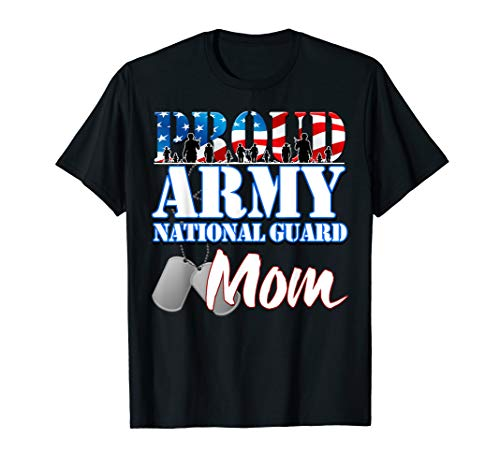 Proud Army National Guard Mom Mothers Day Shirt Men