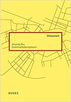 Grammatikübungsbuch Chinesisch