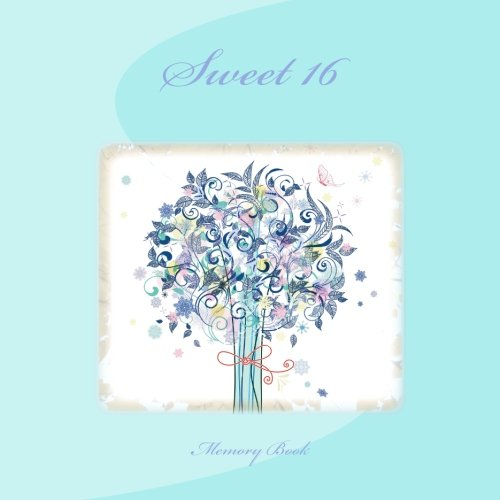 Memory Book: Sweet 16