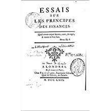 Essais sur les principes des finances (French Edition)