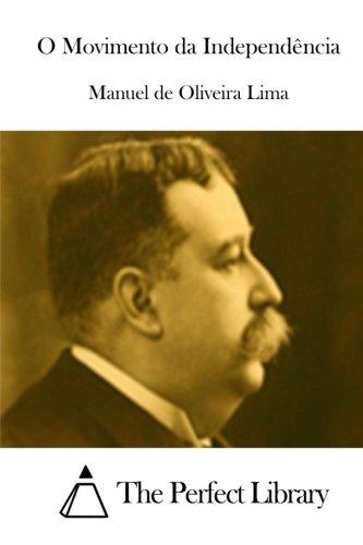 O Movimento da Independência (Perfect Library) (Portuguese Edition)