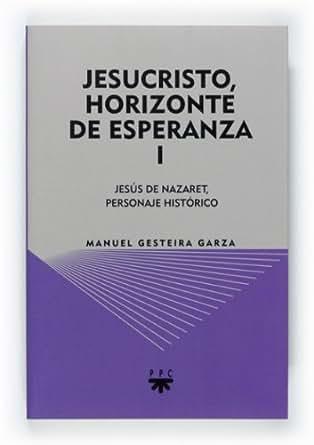Amazon.com: Jesucristo, horizonte de esperanza (I) (eBook