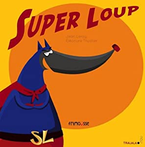 "Afficher ""Super loup"""