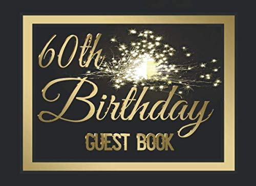 60th Birthday Party Guest Book #5: A birthday party themed guest book with guest prompts and a gift log.]()